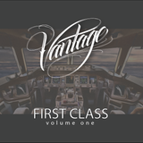 Vantage Presents: First Class - Volume One