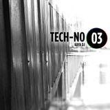 Kaya DJ - TECH-NO #03