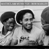 MATHCLA$$ MUSIC V25 - BOB MARLEY