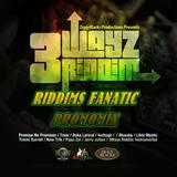 3WAYZ RIDDIM PROMOMIX by GaCek Killah RIDDIMS FANATIC