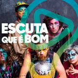 ESCUTA QUE É BOM #10 DESAFIO DA MÚSICA BRASILEIRA