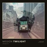 Mission Twilight  ( Episode 07 )