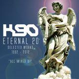 K90 - Eternal 20 'All Mixed Up'
