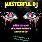 Masterful DJ - Hits Of Summer 2013