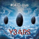 Y3ARS Podcast #04 - O-Live