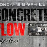 FEB-6/12-Concrete Flow Mix Show w/ DJ BRIZZY