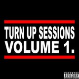 Turn up Sessions  Vol 1.