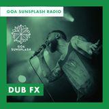 Goa Sunsplash Radio - Dub FX (DJ Mix) [08-01-2019]