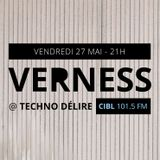 Verness @ Techno Délire - CIBL 101.5FM
