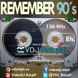 VideoDJ RaLpH - MegaSesion Remember 90s
