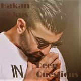 Hakan Akkus - Deep Questions #001