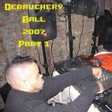 Craig Alexander Debauchery Ball 2007 Part 1