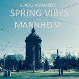Vlado Atanasov - Spring Vibes @ Mannheim 06-04-18