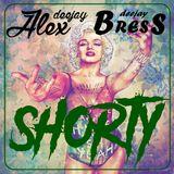 Mix SHORTY - DjBress ft DjAlex