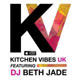 Kitchen Vibes UK Ep 001 Ft. DJ Beth Jade