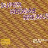 DJ Muro - Super Reggae Breaks (Side A)