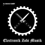 DJ CRΛN D'ΛRRÊT - ELECTRONIK ZOBI MUSIK