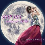 SHIP MIX  variety of  ~MISIA~