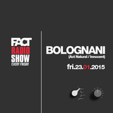 2015.01.23 FACT Radio Show feat. Bolognani