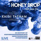 Honey Drop with Lucia Dee - EP.34 - Beats Beneath: Kaidi Tatham