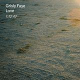 Mix 008: Grisly Faye – Love