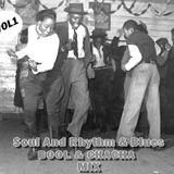 Soul And Rhythm & Blues                            Bool & Chacha  Mix
