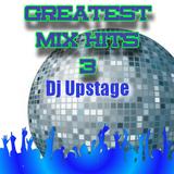 Dj Upstage - Greatest Mix Hits 3