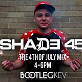 Bootleg Kev's Shade 45 4th Of July Mix Hour 1