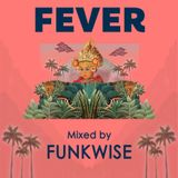 Funkwise - Guest Mix for FEVER Bali