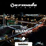 GodsGiven - Armada night WarmUp mix 29.05.2015 Minsk
