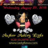 Ashley Little Appearance on the Lady Flava Show with host Tena WIlliams