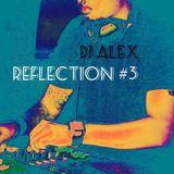 DJ Alex - Reflection #3 (Progressive House)