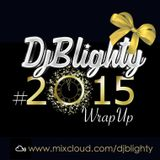 @DJBlighty - #2015WrapUp (R&B & Hip Hop)
