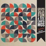 Grupo Salsafón - A Tite Cantamos