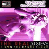 Rap Groove 07: Bass 4 Yo Whip Mixx