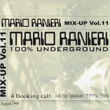Mix-Up Vol. 11, August 1999 - 100% Underground [Tape recording]