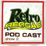 Retro Reggae Show 2