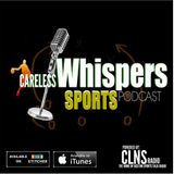 It's Football Everywhere!  Careless Whispers Continues their NFL Preview at 9 PM