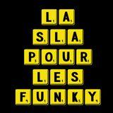 LaSlaPourLesFunky Mix