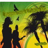 Reggae Love and Culture Mix