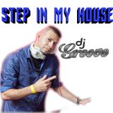 Dj Groove-Step in My House 2017
