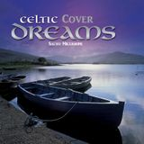 Celtic Cover Dreams