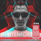DARK ROOM Podcast 0144: Montenegro
