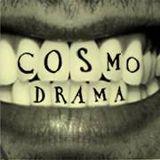 COSMODRAMA 16-5-15
