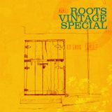 Roots Vintage Special