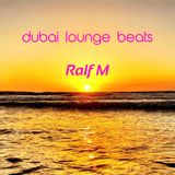 Dubai Lounge Beats #01