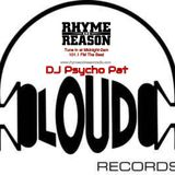 DJ Psychopat Loud Records Tribute Rhyme and Reason Radio