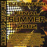 "Dj Crayfish - ""Final"" Hands Up Hits Mix Summer 2012"