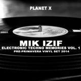 Mik izif - Electronic Techno Memories Vol 1 (2014)