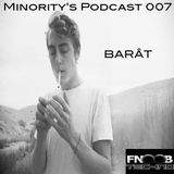 Barât's Podcast for Minority's Records on FNOOB RADIO